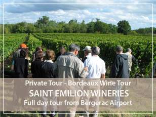 Private Tour : Saint-Emilion village and wineries from Bergerac Airport