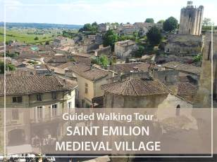 Guided walking Tour  : Saint-Emilion, medieval village