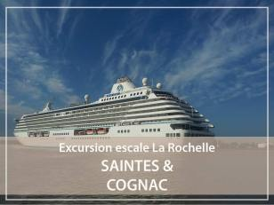 Excursion - Escale : Saintes et Cognac